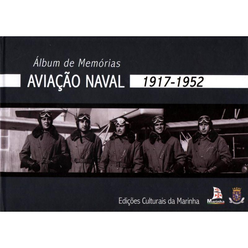 Álbum de Memórias - Aviação Naval 1917-1952