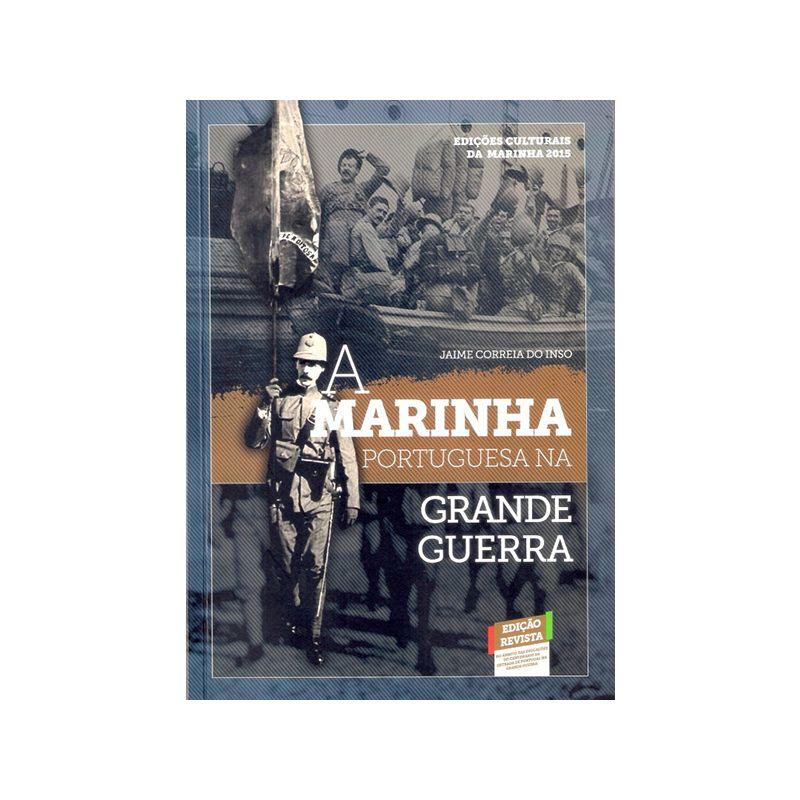 A MARINHA PORTUGUESA NA GRANDE GUERRA