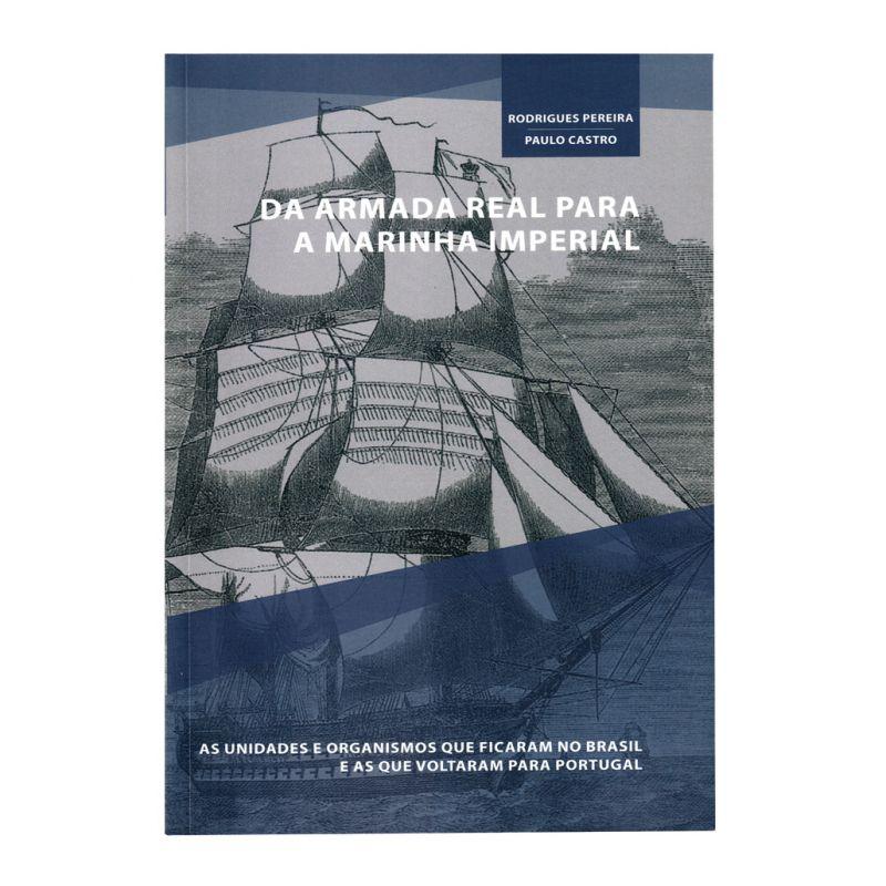 Da Armada Real para a Marinha Imperial