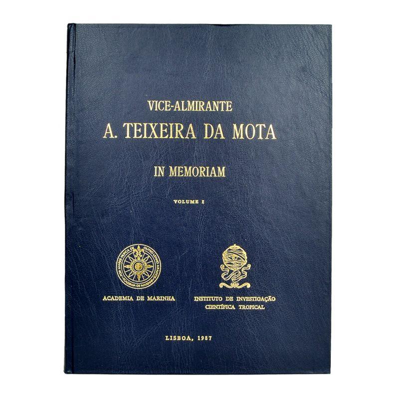 Vice-Almirante Teixeira da Mota in Memoriam - vol I