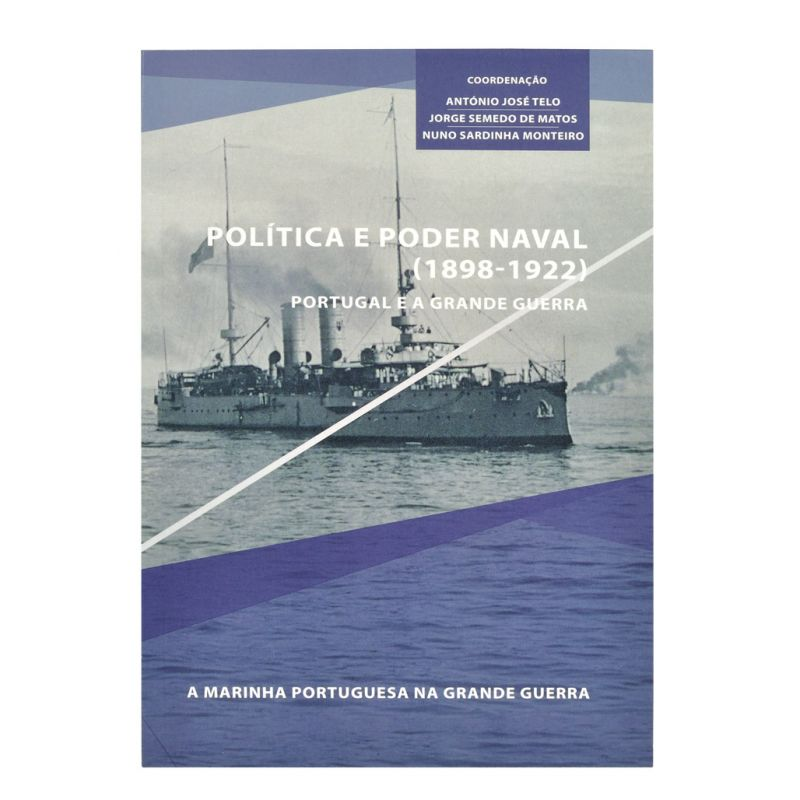 Política e Poder Naval (1898-1922)
