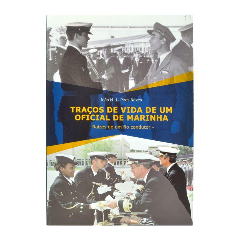 Traços de vida de um Oficial da Marinha