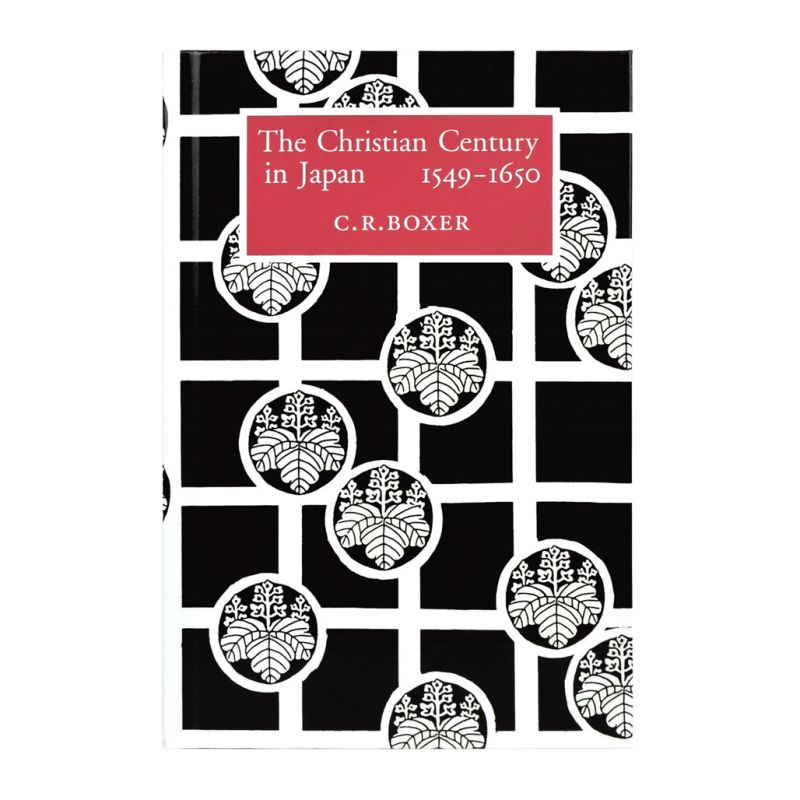 The Christian Century in Japan 1549-1650