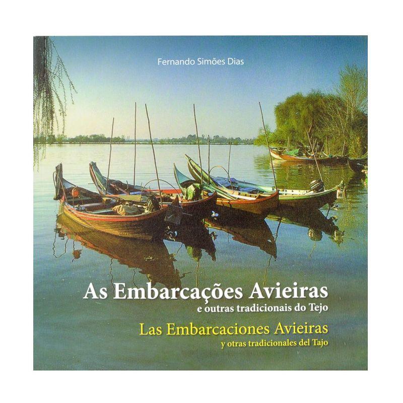 As Embarcações Avieiras e outras tradicionais do Tejo