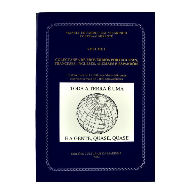 Colectânea de Provérbios Portugueses, Franceses, Ingleses, Alemães e Espanhóis (Volume 1)