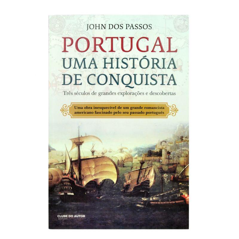 Portugal: Uma História de Conquista