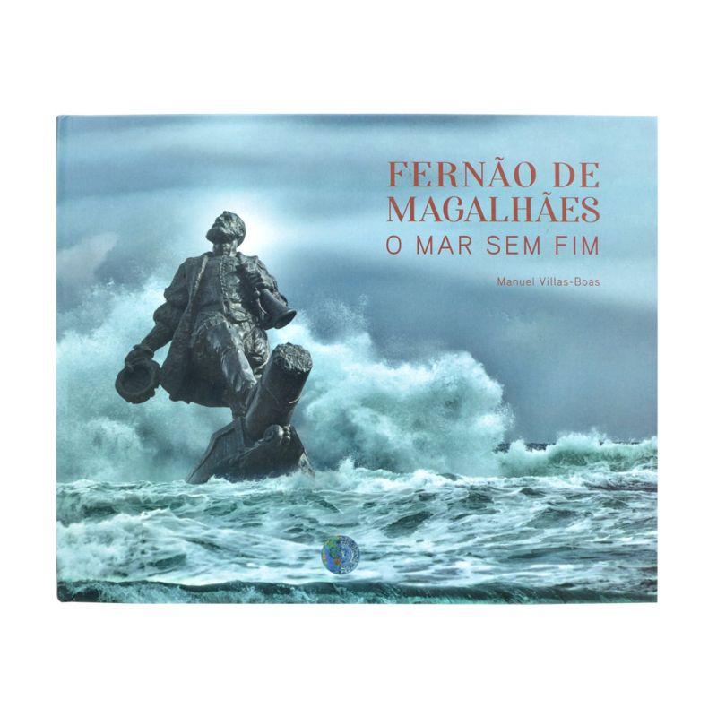 Fernão de Magalhães - O Mar sem Fim