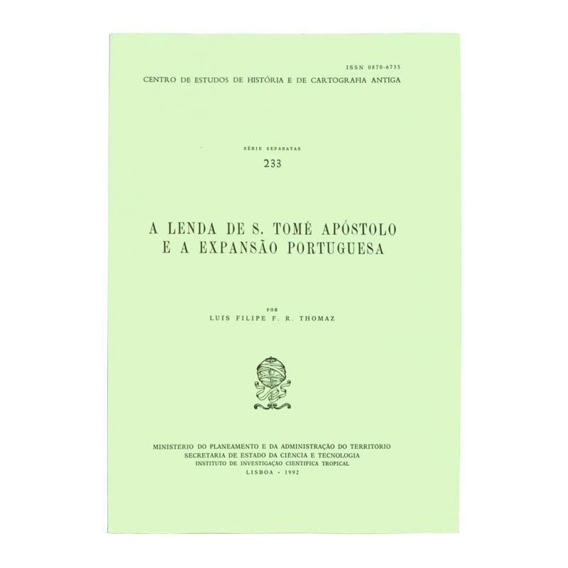 A Lenda de S. Tomé Apóstolo e a Expansão Portuguesa