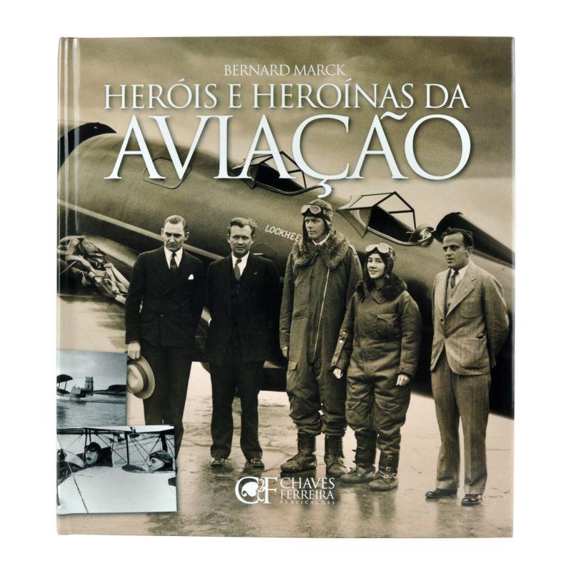 Heróis e Heroínas da Aviação