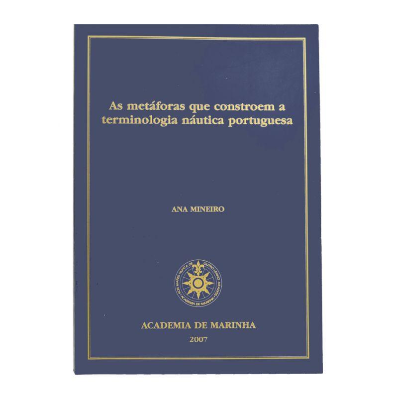 As metáforas que constroem a terminologia náutica portuguesa