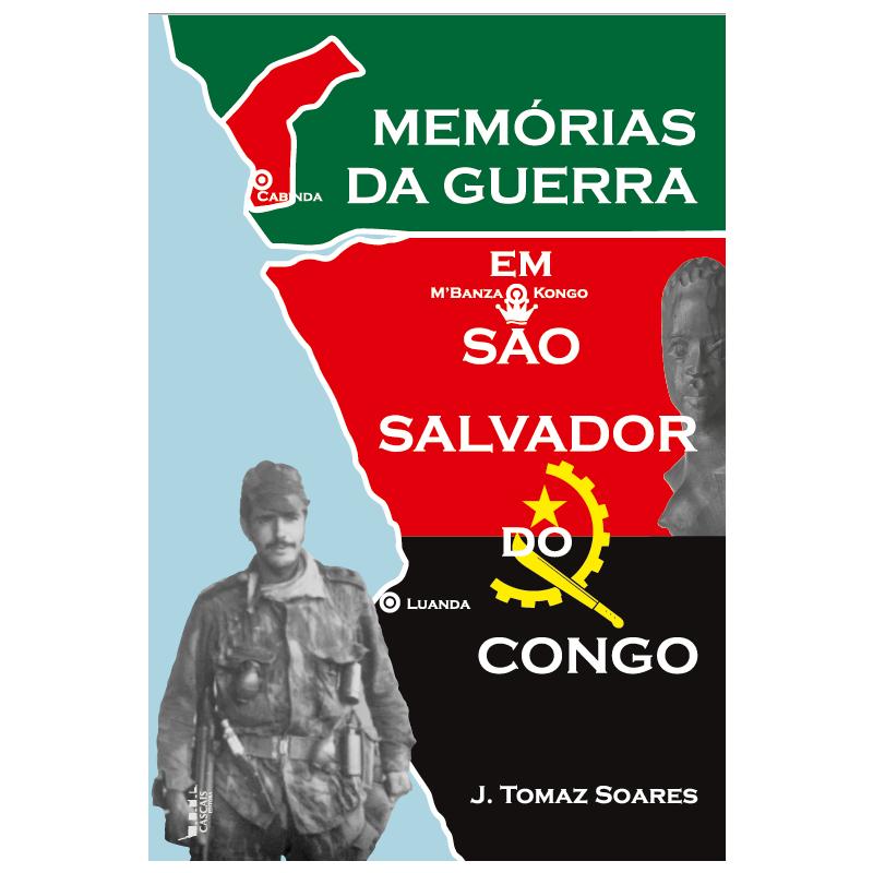 Memórias da Guerra em São Salvador do Congo