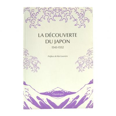 La Découverte du Japon 1543-1552