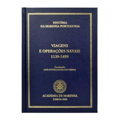 História da Marinha Portuguesa - Viagens e operações navais 1139-1499